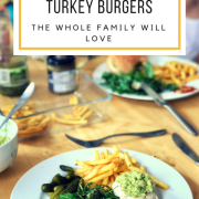 the TASTIEST, Healthiest, turkey burgers for the whole family